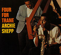 Арчи Шепп Archie Shepp. Four For Trane пульт alto zmx52