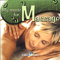 Dreamusic. My Music For Massage