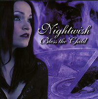 Nightwish Nightwish. Bless The Child nightwish endless forms most beautiful 2 cd