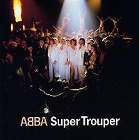 ABBA ABBA. Super Trouper abba abba arrival