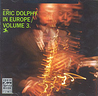 Эрик Долфи Eric Dolphy. In Europe. Vol.3 eric ries