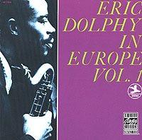 Eric Dolphy. In Europe. Vol.1