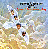 Return To Forever,Чик Кориа,Стэнли Кларк,Билл Коннорс,Ленни Уайт Chick Corea. Hymn Of The Seventh Galaxy the manhattan transfer the manhattan transfer the chick corea songbook