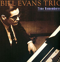 Билл Эванс,Larry Bunker,Чак Израилс Bill Evans. Time Remembered fantasy inc prestige records