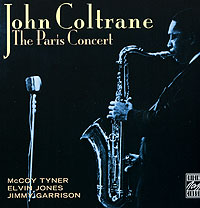 Джон Колтрейн John Coltrane. The Paris Concert виниловая пластинка john coltrane the avant garde mono remaster