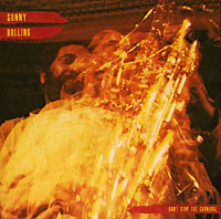 Sonny Rollins.  Don`t Stop The Carnival Fantasy, Inc.