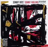 Сонни Роллинз Sonny Rollins. Sonny Boy fantasy inc prestige records