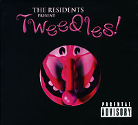 The Residents The Residents. Tweedles! the giver