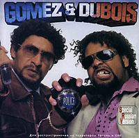 Gomez & Dubois Gomez & Dubois. Flics & Hors La Loi sony la ea4