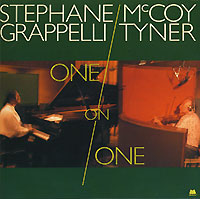 Stephane Grappelli. McCoy Tyner. One On One