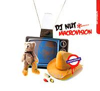 Zakazat.ru: DJ Nut. Macrovision (mp3)