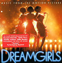 Бейонсе Ноулс,Дженифер Хадсон,Эдди Мерфи,Джеми Фоксс Dreamgirls. Music From The Motion Picture 8 mile music from and inspired by the motion picture 2 lp