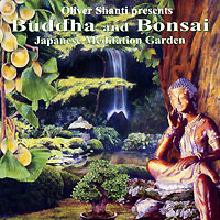 Oliver Shanti Presents. Buddha And Bonsai. Japanese Meditation Garden s oliver so917emuge74 s oliver