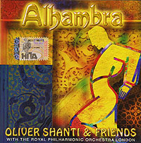 The Royal Philharmonic Orchestra Oliver Shanti & Friends. Alhambra