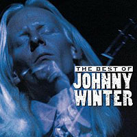 Johnny Winter. The Best Of Johnny Winter