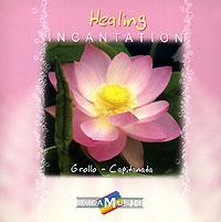 Альберто Гролло,С. Капитаната Healing Incantation. Crollo-Capitanata елена рахманова рожденная заново