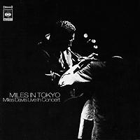 Miles Davis. Miles In Tokyo