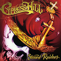 Cypress Hill Cypress Hill. Stoned Raiders sony bmg russia epic
