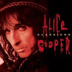 Элис Купер Alice Cooper. Classicks элис купер alice cooper theatre of death live at hammersmith 2009 cd dvd