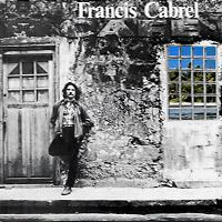Francis Cabrel. Les Murs De Poussiere