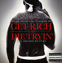 Get Rich Or Die Tryin'. Original Soundtrack