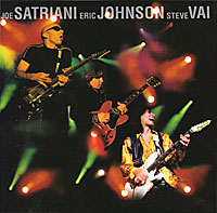 Joe Satriani, Eric Johnson, Steve Vai. G3. Live In Concert