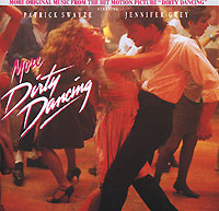More Dirty Dancing. Original Soundtrack грязные танцы