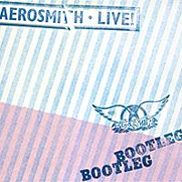 Aerosmith. Live! Bootleg