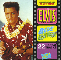 Элвис Пресли Elvis Presley. Blue Hawaii sony bmg russia epic