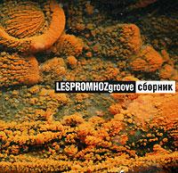 Zakazat.ru Lespromhoz Groove. Сборник