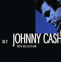 Джонни Кэш Johnny Cash. CD 2 (mp3) джонни кэш cash johnny 8 classic albums 4cd