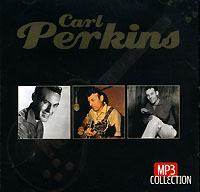 Карл Перкинс Carl Perkins (mp3) carl perkins & friends blue suede shoes a rockabilly session 30th anniversary edition cd dvd