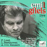 Эмиль Гилельс Emil Gilels. Live. Liszt / Beethoven / Henselt (2 CD) emil j posavac program evaluation methods and case studies