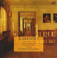 Evgeni Svetlanov. A. Arensky. Simphonies Nos. 1, 2