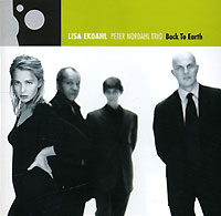 Лиза Экдаль,Peter Nordahl Trio Lisa Ekdahl,  Peter Nordahl Trio. Back To Earth видеоняня switel bcf986 trio