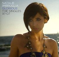 Натали Имбрулья Natalie Imbruglia. Glorious. The Singles 97-07 кайли купить
