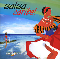 DreaMusic. Salsa Caribe!