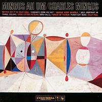 Charles Mingus. Mingus Ah Um