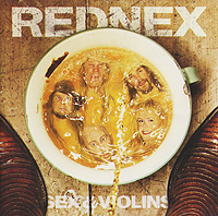 Rednex Rednex. Sex & Violins wish you were here