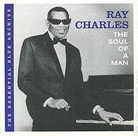 Рэй Чарльз Ray Charles. The Soul Of A Man чарльз дарвин и современная биология труды международной конференции