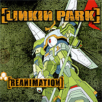 Linkin Park Linkin Park. Reanimation (ECD) fantasy inc prestige records