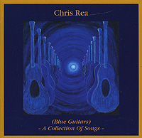 Крис Ри Chris Rea. (Blue Guitars). A Collection Of Songs (2 CD) chris wormell george and the dragon