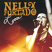 Нэлли Фуртадо Nelly Furtado. Loose. The Concert fantasy inc prestige records