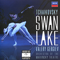 Валерий Гергиев,Orchestra Of The Mariinsky Theatre Valery Gergiev. Tchaikovsky. Swan Lake балет щелкунчик