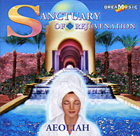 Aeoliah Эолия Aeoliah. Sanctuary Of Rejuvenation