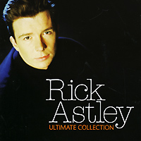 Рик Эстли Rick Astley. Ultimate Collection sony bmg russia epic