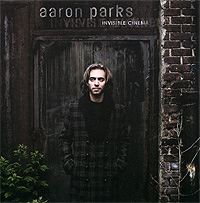 Арон Паркс Aaron Parks. Invisible Cinema new original 7 inch tablet lcd screen 7300100070 e203460 for soulycin s8 elite edition ployer p702 aigo m788 tablets lcd