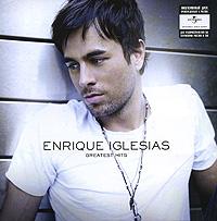 Энрике Иглесиас Enrique Iglesias. Greatest Hits julio iglesias 1 2cd