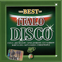 Джо Йеллоу,Radiorama,Scotch,Max Him,Laserdance,Trans X,Doctor's Cat,Кен Лацло,Нора Симон,Джо Локвуд The Best Of Italo Disco 4 (mp3) primadonna dave merlin крис луис radiorama hugh bullen italo disco 12 hits 2 cd