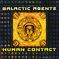 Galactic Agents. Human Contact
